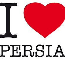 I ♥ PERSIA by eyesblau