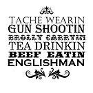 Perfect Englishman tshirt by INFIDEL
