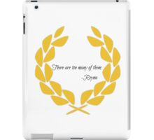 'There are too many of them' iPad Case/Skin
