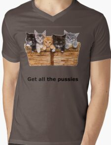 Get All The Pussies Mens V-Neck T-Shirt