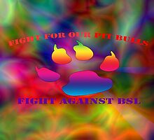 Fight for Our Pit Bulls by TamiamPhoto