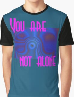 You are not alone - T Shirt Design Graphic T-Shirt