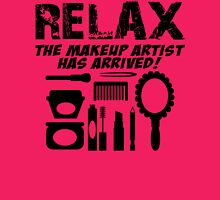 RELAX The Makeup Artist Has Arrived! Womens Fitted T-Shirt