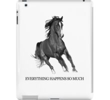Everything Happens So Much iPad Case/Skin