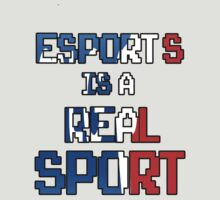 Esports Is A Real Sport by MostDopeStanley