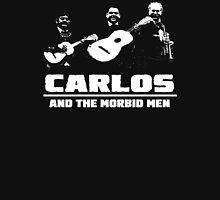 Carlos and The Morbid Men Unisex T-Shirt