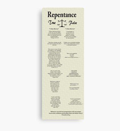 """""""Repentance: True vs False""""  Canvas Print"""