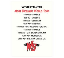 Bill & Ted's Band Tour shirt Art Print