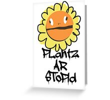 PLantz AR SToPiD, Art Inspired by Plants Versus Zombies: Garden Warfare Greeting Card