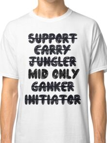 Dota 2 - Mid only Classic T-Shirt