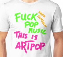 FUCK POP MUSIC Unisex T-Shirt