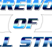 """WEREWOLF OF WALL STREET"" Sticker"