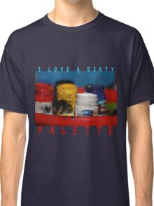 Love a Dirty Palette Classic T-Shirt