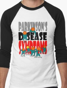 Parkinson's disease symptoms, tremors, freezing of gait, masked expressions, slow movements, bradykinesia, soft voice, micro graphia, small hand writing Men's Baseball ¾ T-Shirt