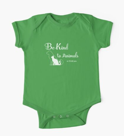 Be Kind to Animals One Piece - Short Sleeve