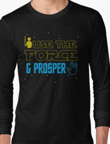 Use The Force & Prosper Long Sleeve T-Shirt