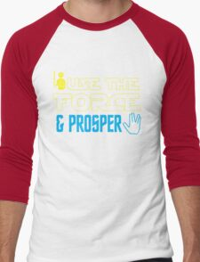 Use The Force & Prosper Men's Baseball ¾ T-Shirt