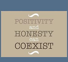 Positivity and Honesty can Coexist by cesie