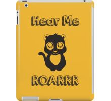 Hear me Roar iPad Case/Skin