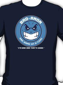 Bad-Anon T-Shirt