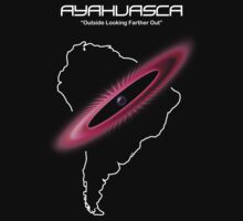 Ayahuasca -- Outside Looking Farther Out by Samuel Sheats