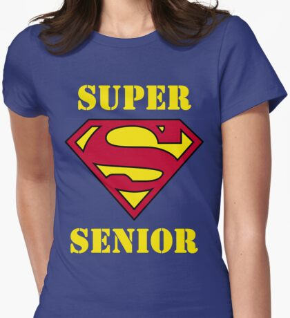 Super Senior Womens Fitted T-Shirt