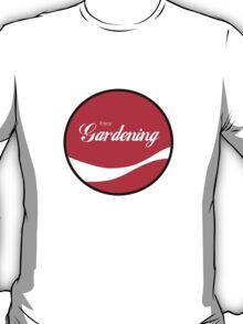 Enjoy Gardening T-Shirt