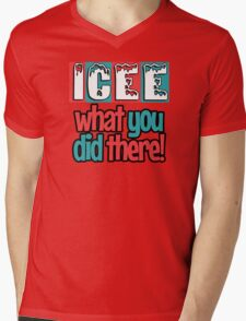 ICEE What You Did There! Mens V-Neck T-Shirt