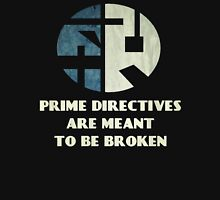 The Prime Directive  Unisex T-Shirt