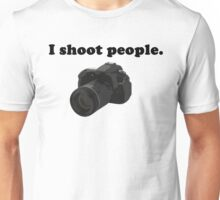 I Shoot People.  Unisex T-Shirt