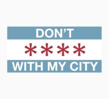 Don't **** with my city by Surpryse