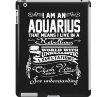 I AM AN AQUARIUS iPad Case/Skin