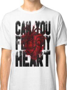 Feel my heart Classic T-Shirt