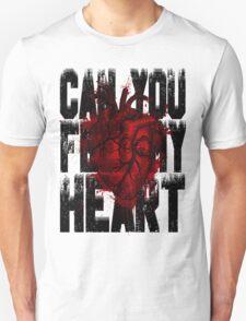 Feel my heart T-Shirt