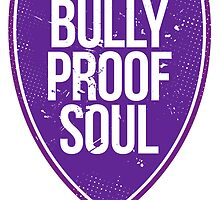 Bully Proof by dabones
