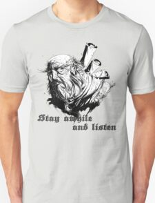 stay awhile and listen T-Shirt