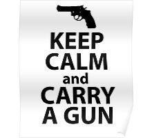 Carry a gun Poster