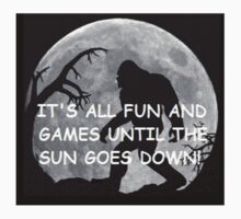 It's All Fun And Games Until The Sun Goes Down One Piece - Short Sleeve