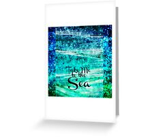 TAKE ME TO THE SEA - Typography Teal Turquoise Blue Green Underwater Adventure Ocean Waves Bubbles Art Greeting Card