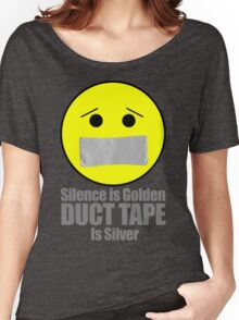 Silence is golden duct tape is silver emoji Women's Relaxed Fit T-Shirt