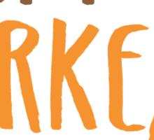 HAPPY TURKEY DAY with turkey hand Sticker