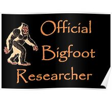 Official Bigfoot Researcher Poster