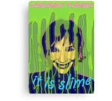 IT IS SLIME Canvas Print