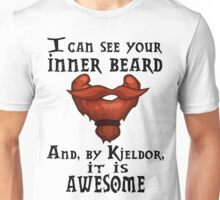 The inner beard is what matters Unisex T-Shirt