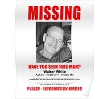 "Breaking Bad ""Missing"" Poster Poster"