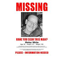 "Breaking Bad ""Missing"" Poster Photographic Print"