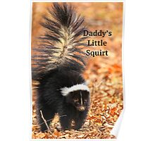 Daddy's Little Squirt  Poster