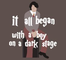 It All Began With a Boy on a Dark Stage T-Shirt