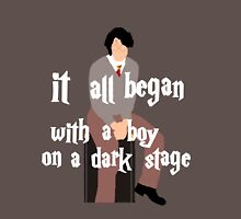 It All Began With a Boy on a Dark Stage Unisex T-Shirt