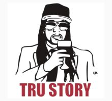 True Story 2 Chainz Edition Tru Story by counteraction
